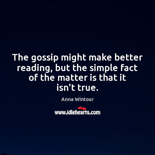 Image, The gossip might make better reading, but the simple fact of the