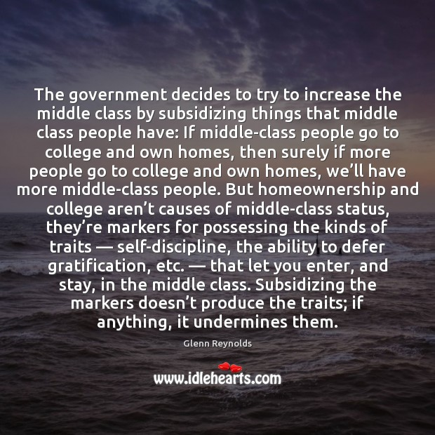 The government decides to try to increase the middle class by subsidizing Image