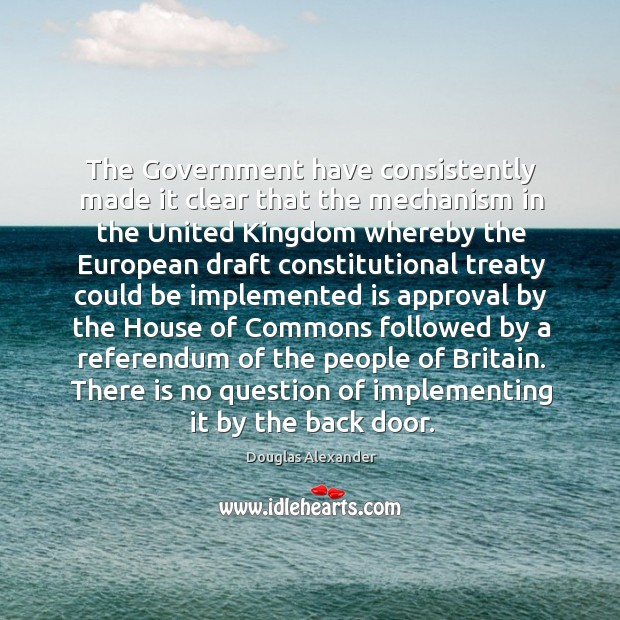 The Government have consistently made it clear that the mechanism in the Image