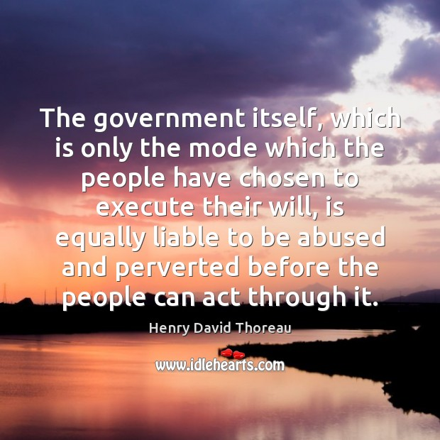 Image, The government itself, which is only the mode which the people have