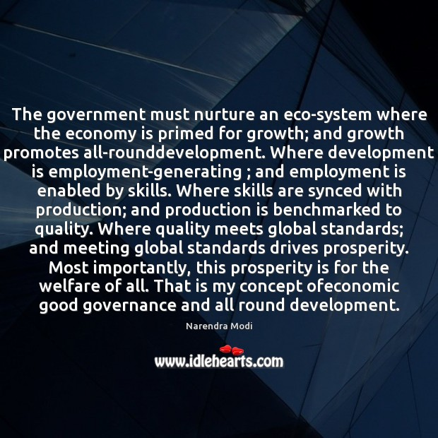 Image, The government must nurture an eco-system where the economy is primed for