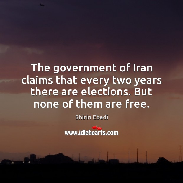 Image, The government of Iran claims that every two years there are elections.