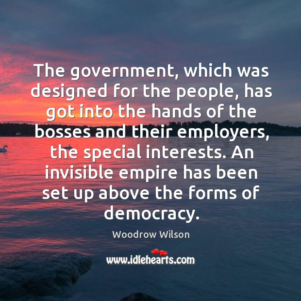 Image, The government, which was designed for the people, has got into the hands of the bosses and their employers