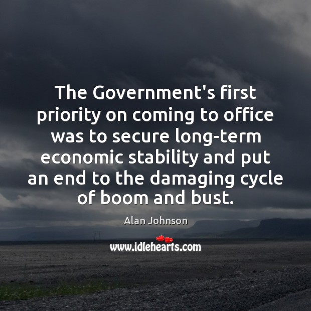 Image, The Government's first priority on coming to office was to secure long-term