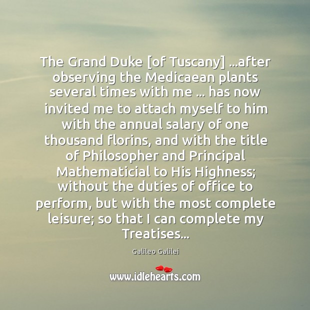 The Grand Duke [of Tuscany] …after observing the Medicaean plants several times Image
