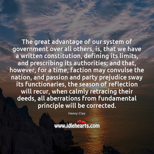 The great advantage of our system of government over all others, is, Image