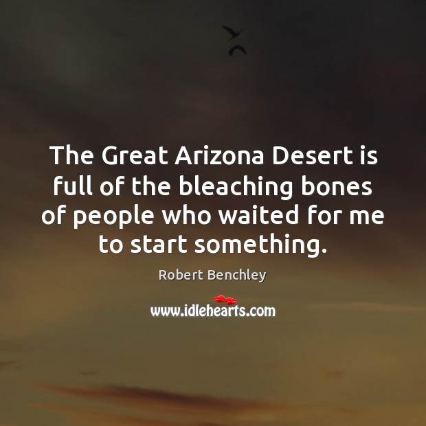 Image, The Great Arizona Desert is full of the bleaching bones of people
