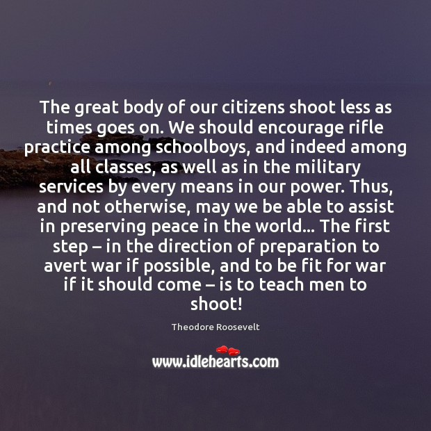 Image, The great body of our citizens shoot less as times goes on.