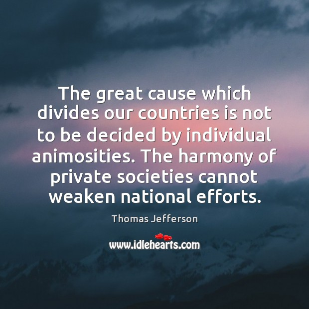 The great cause which divides our countries is not to be decided Image