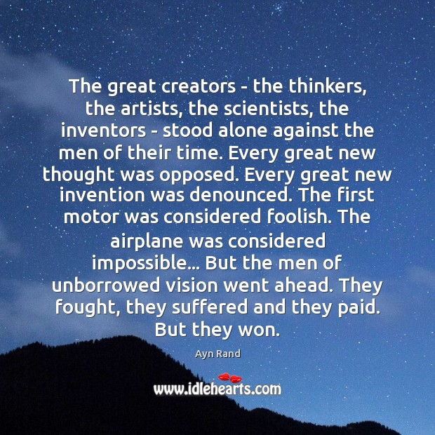 Image, The great creators – the thinkers, the artists, the scientists, the inventors