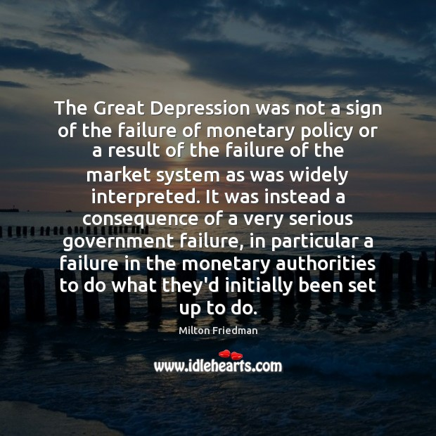 The Great Depression was not a sign of the failure of monetary Image