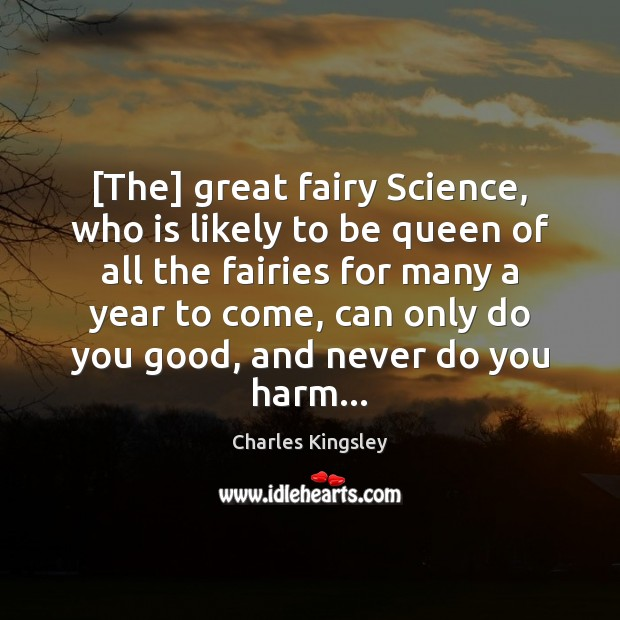 Image, [The] great fairy Science, who is likely to be queen of all