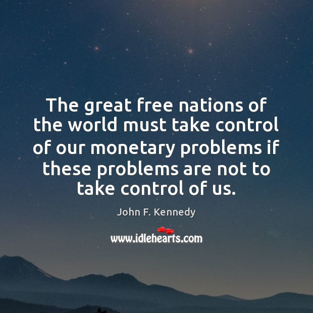 The great free nations of the world must take control of our Image