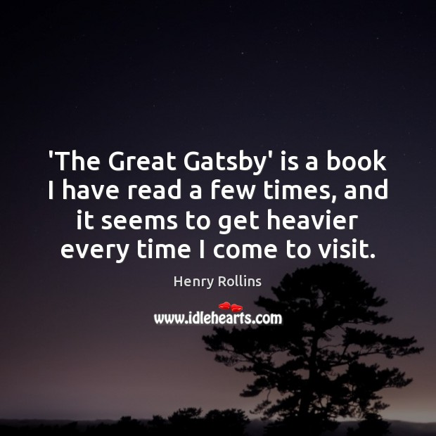 'The Great Gatsby' is a book I have read a few times, Image