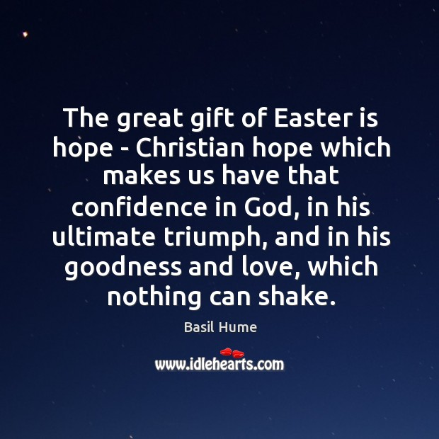 Image, The great gift of Easter is hope – Christian hope which makes