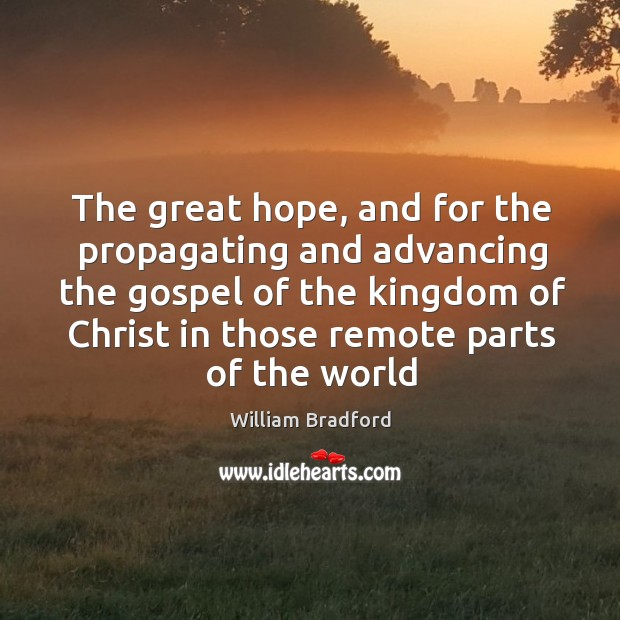 The great hope, and for the propagating and advancing the gospel of Image