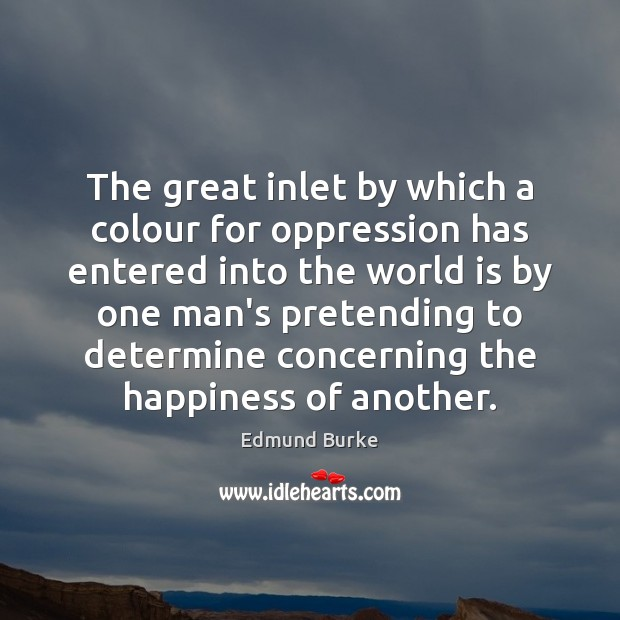 Image, The great inlet by which a colour for oppression has entered into