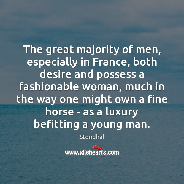 Image, The great majority of men, especially in France, both desire and possess