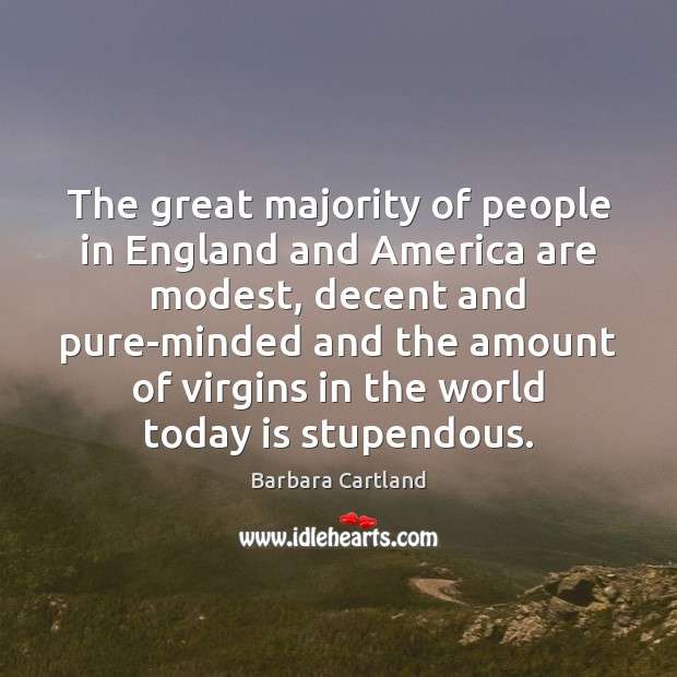 Image, The great majority of people in England and America are modest, decent
