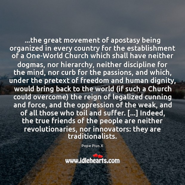 Image, …the great movement of apostasy being organized in every country for the
