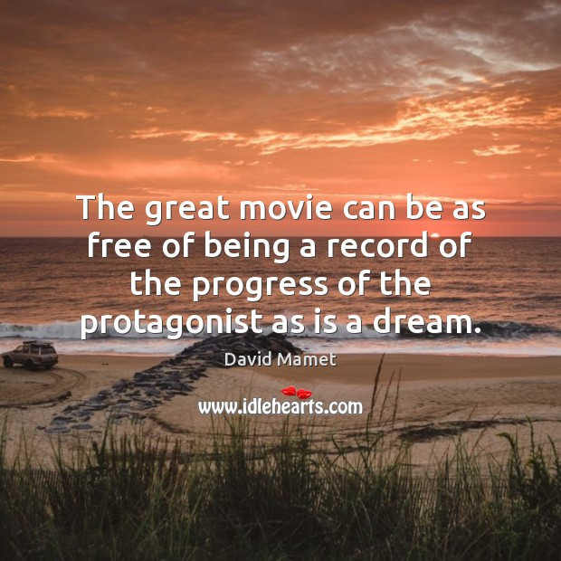 Image, The great movie can be as free of being a record of