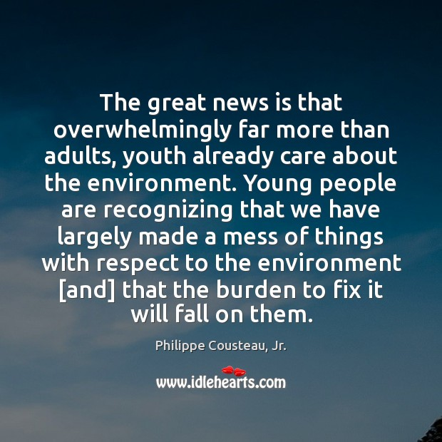 The great news is that overwhelmingly far more than adults, youth already Image
