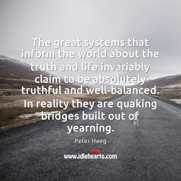 Image, The great systems that inform the world about the truth and life