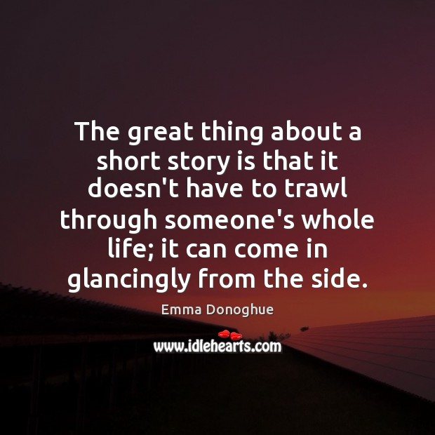 The great thing about a short story is that it doesn't have Image