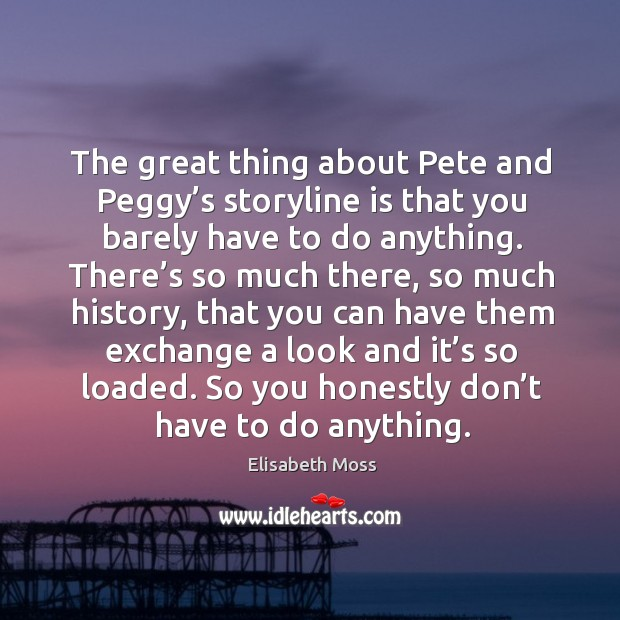 The great thing about pete and peggy's storyline is that you barely have to do anything. Image