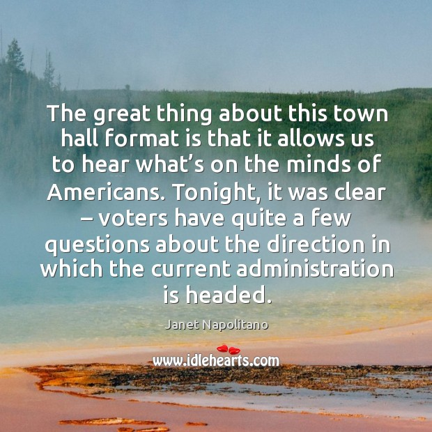 The great thing about this town hall format is that it allows us to hear what's on the minds of americans. Image