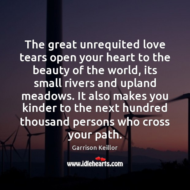Image, The great unrequited love tears open your heart to the beauty of