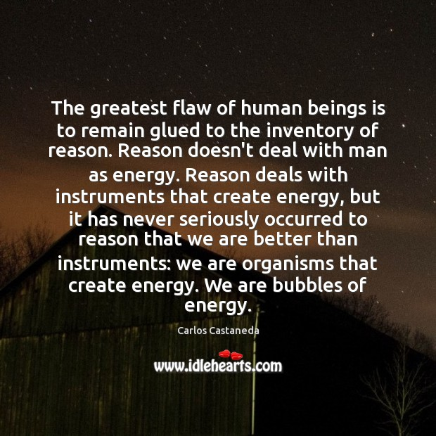 The greatest flaw of human beings is to remain glued to the Image