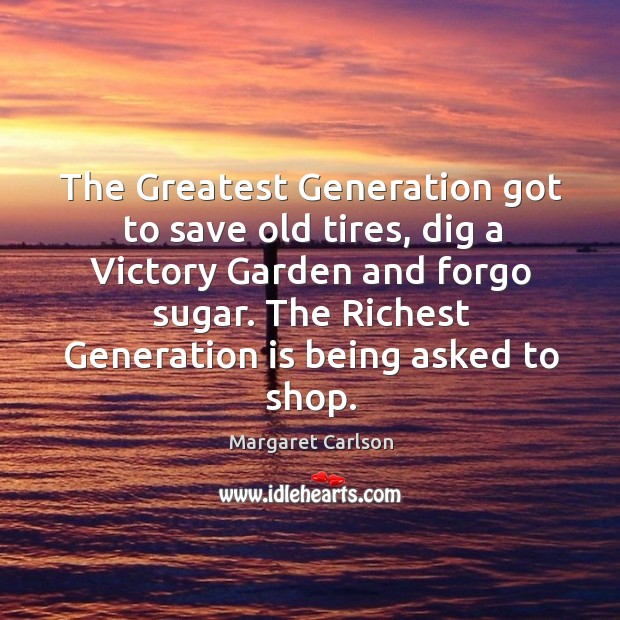 The greatest generation got to save old tires Image