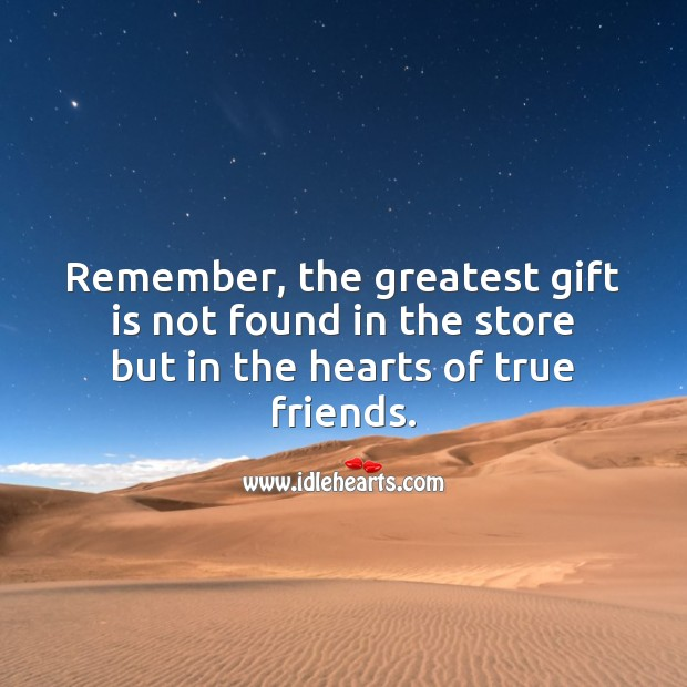 The greatest gift is not found in the store but in the hearts. Gift Quotes Image