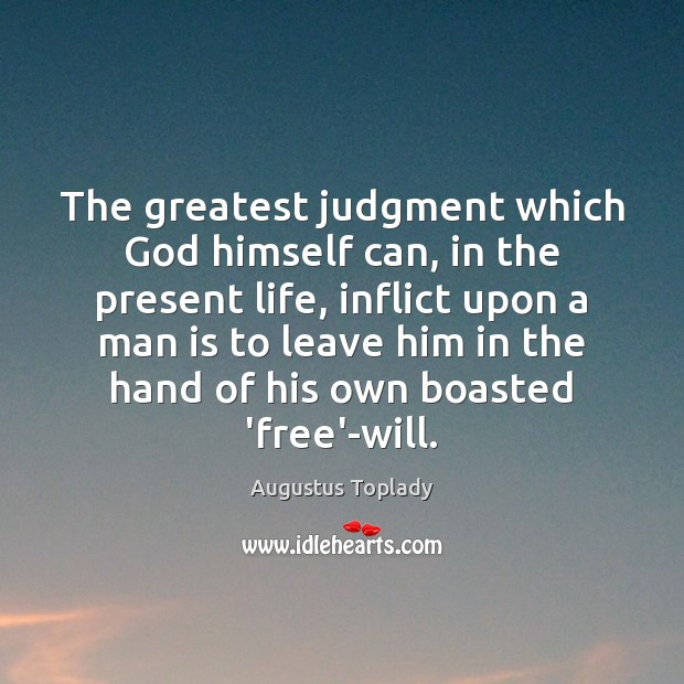 Image, The greatest judgment which God himself can, in the present life, inflict