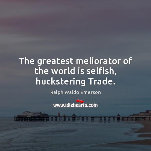 Selfish Quotes