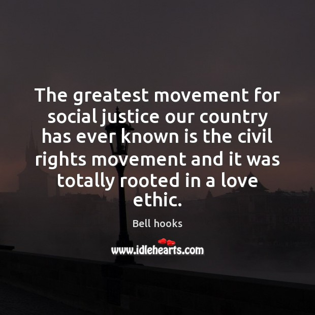 Image, The greatest movement for social justice our country has ever known is