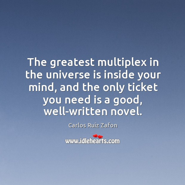 The greatest multiplex in the universe is inside your mind, and the Image