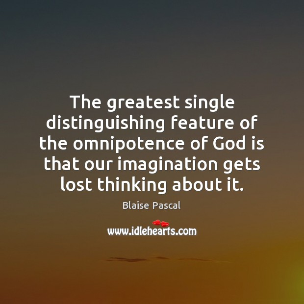 The greatest single distinguishing feature of the omnipotence of God is that Image