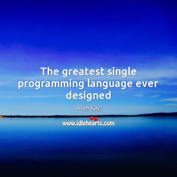 Image, The greatest single programming language ever designed