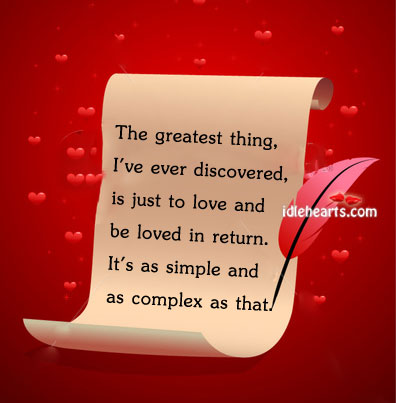 Just love and be loved, its the ultimate thing Image