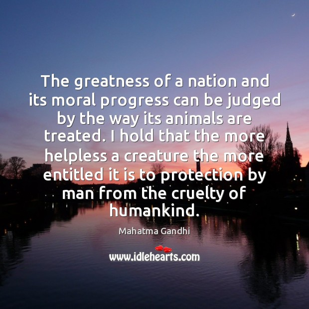Image, The greatness of a nation and its moral progress can be judged
