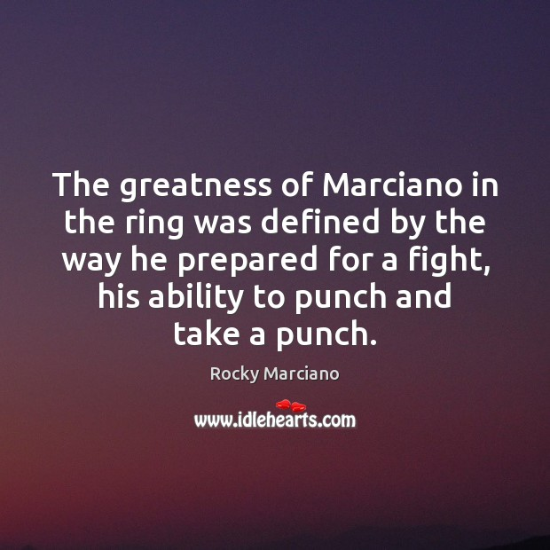 The greatness of Marciano in the ring was defined by the way Image