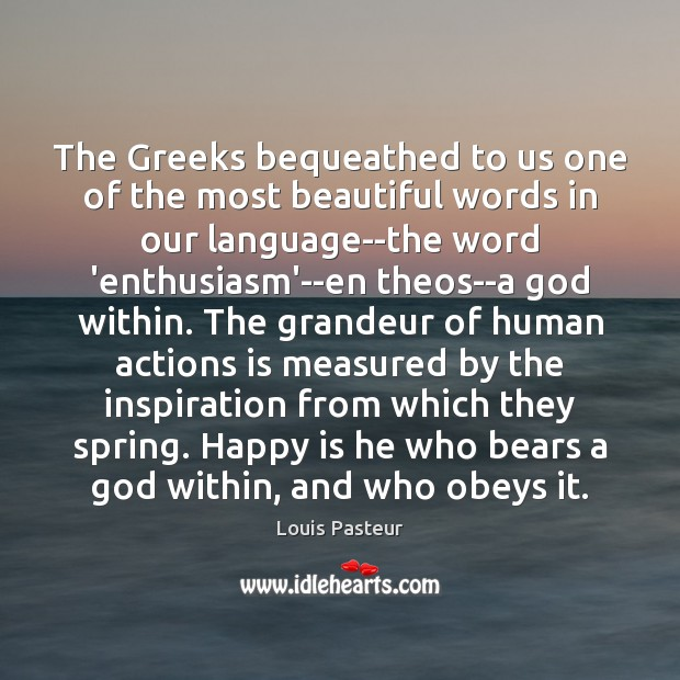 The Greeks bequeathed to us one of the most beautiful words in Image
