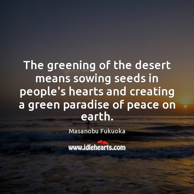 Image, The greening of the desert means sowing seeds in people's hearts and
