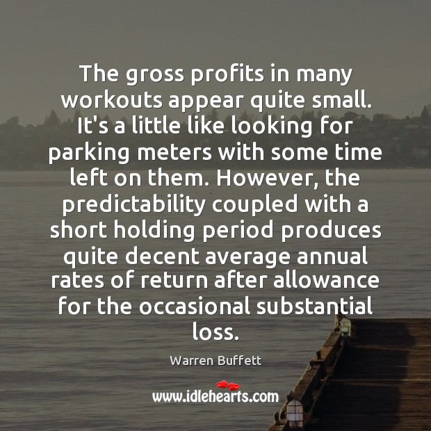 Image about The gross profits in many workouts appear quite small. It's a little
