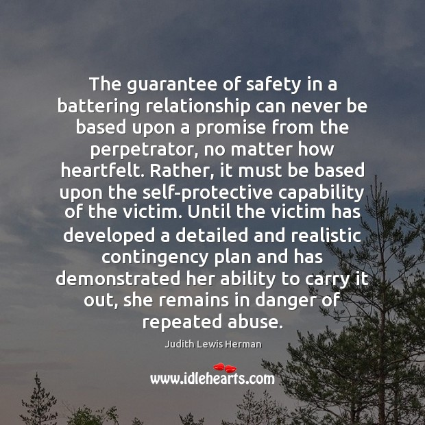 Image, The guarantee of safety in a battering relationship can never be based