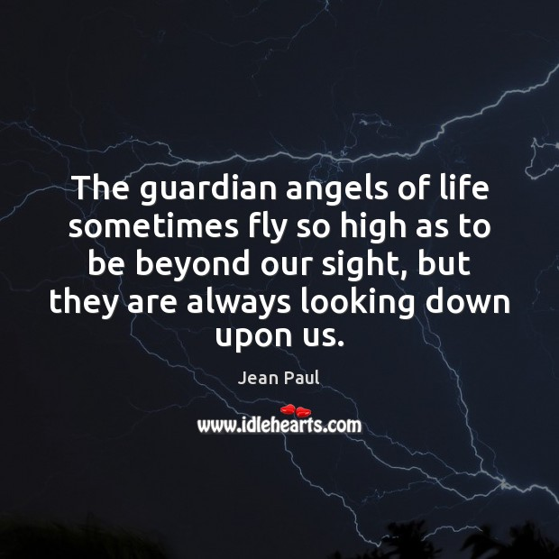 Image, The guardian angels of life sometimes fly so high as to be