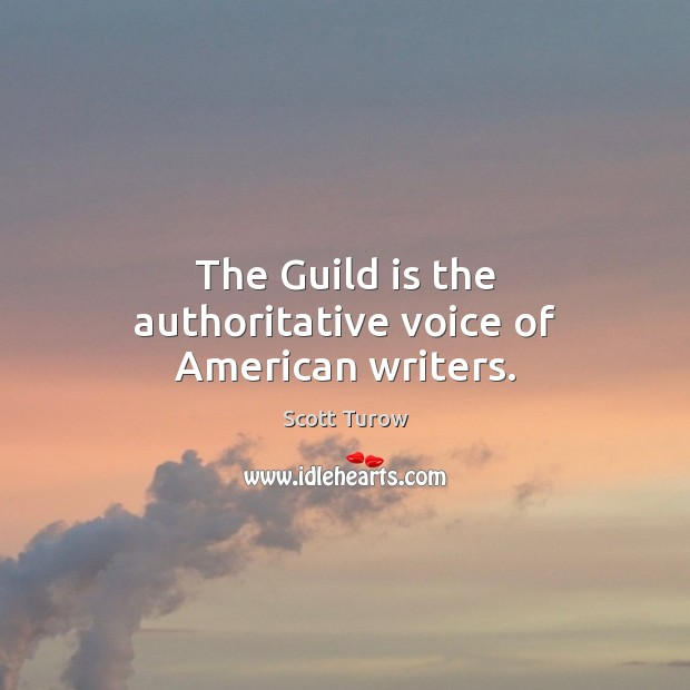 The Guild is the authoritative voice of American writers. Image