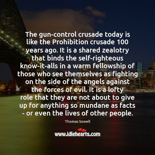 Image, The gun-control crusade today is like the Prohibition crusade 100 years ago. It